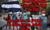 Anuncian tercer caravana de migrantes para el 15 de abril a México